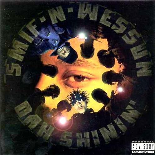 Smif n Wessun - Dah Shinin cover